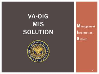 VA-OIG  MIS  Solution