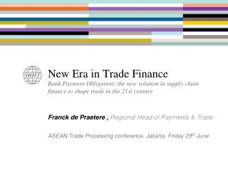 New Era in Trade Finance