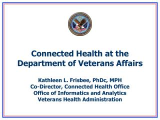 Connected Health at the Department of Veterans Affairs