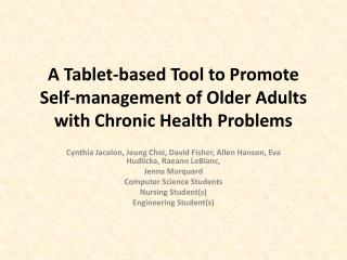 A Tablet-based Tool to Promote Self-management of Older Adults with Chronic Health Problems