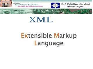 Ex tensible  M arkup  L anguage