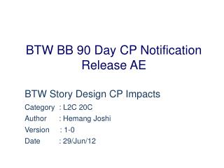 BTW BB 90 Day CP Notification Release AE