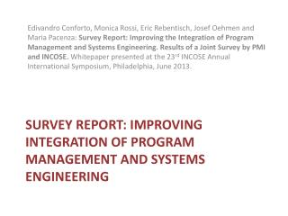 Survey report: Improving integration OF PROGRAM MANAGEMENT AND SYSTEMS ENGINEERING