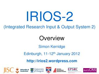 IRIOS-2 (Integrated Research Input & Output System 2)