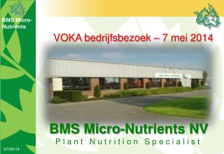 BMS Micro-Nutrients NV Plant Nutrition Specialist