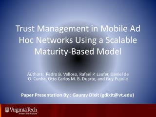 Trust Management in Mobile Ad Hoc Networks Using a Scalable Maturity-Based Model