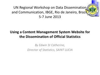 Using a Content Management System Website for the Dissemination of Official Statistics