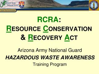 RCRA :  R esource  C onservation &  R ecovery  A ct