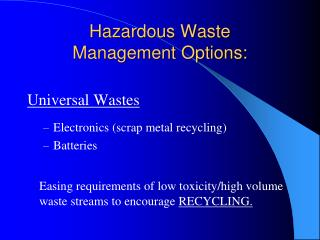 Hazardous Waste Management Options: