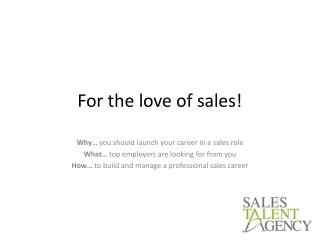 For the love of sales!
