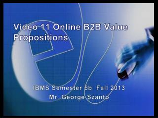 Video  11 Online B2B Value Propositions