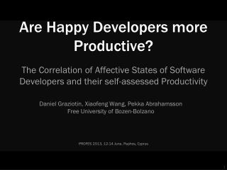 Are Happy Developers more Productive?