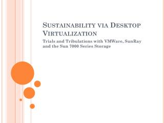 Sustainability via Desktop Virtualization
