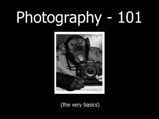 photography - 101