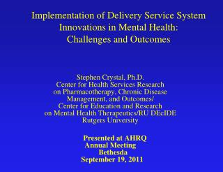 Implementation  of Delivery Service System Innovations in Mental Health: Challenges and Outcomes