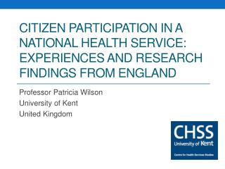 Citizen participation in a National Health Service: experiences and research findings from England