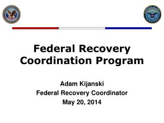 Federal Recovery  Coordination Program