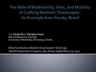 The  Role  of  Biodiversity ,  Sites,  and  Mobility  in  Crafting  R esilient ' F oodscapes '  An Example  from  Parat