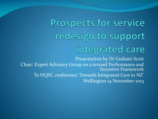Prospects for service redesign to support integrated care