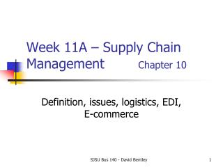 Week 11A – Supply Chain Management         Chapter 10