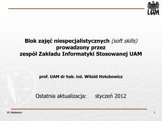 Ostatnia aktualizacja:     styczeń 2012