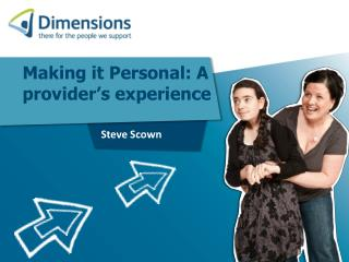 Making it Personal: A provider's experience