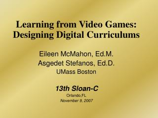 Learning from Video Games: Designing Digital Curriculums