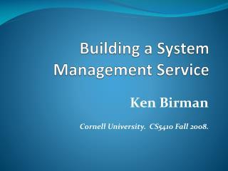Building a System Management Service