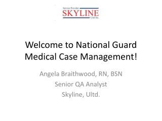 Welcome to National Guard Medical Case Management!