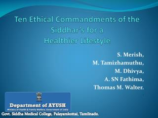 Ten Ethical Commandments of the  Siddhar's  for a  Healthier Lifestyle