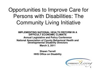 Opportunities to Improve Care for Persons with Disabilities: The Community Living Initiative