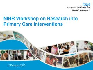 NIHR Workshop on  Research into Primary Care Interventions