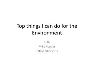 Top things I can do for the Environment