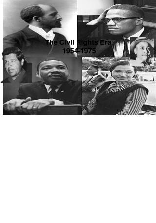 The Civil Rights Era  1954-1975