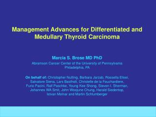 Management Advances for Differentiated and Medullary Thyroid Carcinoma