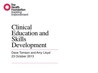 Clinical Education and Skills Development