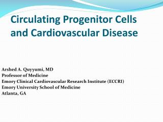 Circulating Progenitor Cells and Cardiovascular Disease