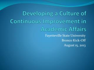 Developing a Culture of Continuous Improvement in Academic Affairs