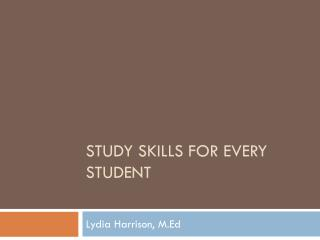 Study Skills for Every Student