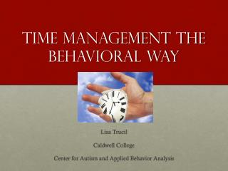 Time Management The Behavioral Way