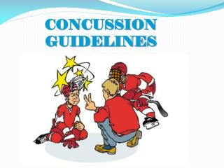 CONCUSSION GUIDELINES