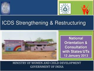 ICDS Strengthening  &  R estructuring