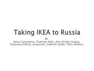 Taking IKEA to  Russia