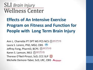 Effects  of An Intensive Exercise Program on Fitness and Function for People with  Long Term Brain Injury Ann  L.  Char