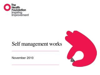 Self management works