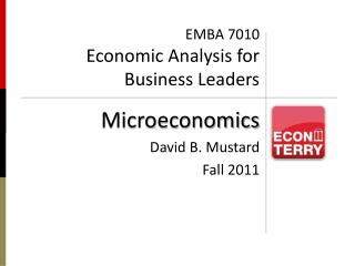 EMBA 7010 Economic Analysis for Business Leaders