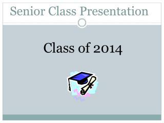 Senior Class Presentation
