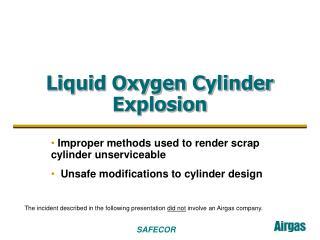liquid oxygen cylinder explosion