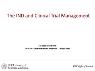 The IND and Clinical Trial Management