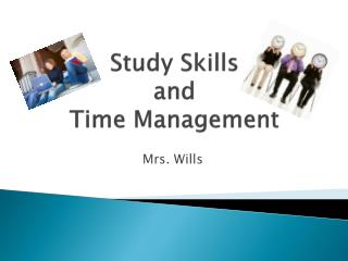 Study Skills  and  Time Management